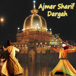 Ajmer Sharif Dargah with Sufi Whirling Dervishes in forefront.